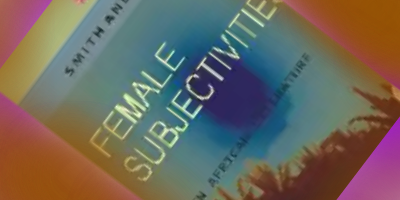 Female Subjectivities